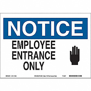 Notice Sign,10inHx14inW,Eco-Friendly Ppr