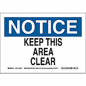 "Keep Clear, Notice, Plastic, 7"" x 10"", With Mounting Holes, Not Retroreflective"