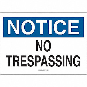 "Trespassing and Property, Notice, Fiberglass, 10"" x 14"", With Mounting Holes, Not Retroreflective"