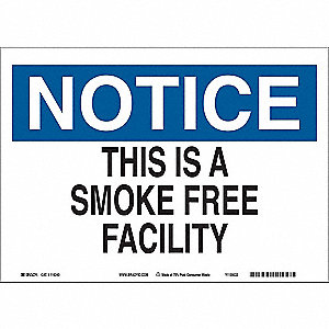 "No Smoking, Notice, 10"" x 14"", Adhesive Surface, Not Retroreflective"