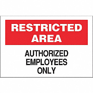 "Authorized Personnel and Restricted Access, Aluminum, 10"" x 14"", Surface"
