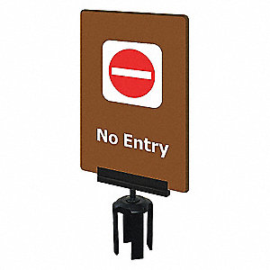 ACRYLIC SIGN,BROWN,NO ENTRY