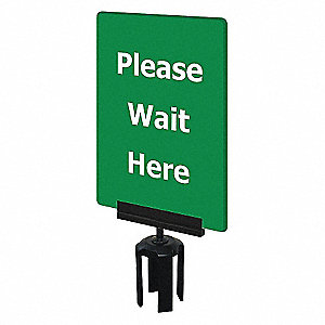 ACRYLIC SIGN,GREEN,PLEASE WAIT HERE