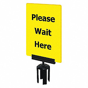 ACRYLIC SIGN,YEL,PLEASE WAIT HERE