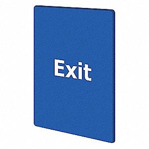 EXIT PLEASE DO NOT ENTER BLUE