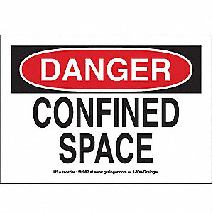 SIGN,7X10,CONFINED SPACE, S.