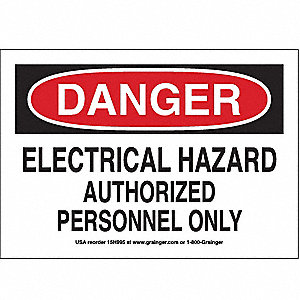 SIGN,7X10,ELECTRICALHAZARD AUTHORIZ
