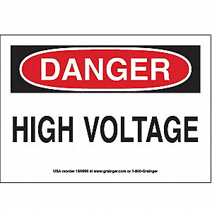SIGN,7X10,DANGER HIGH VOLTAGE, S.