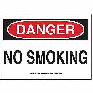 SIGN,10X14,DANGER NO SMOKING, S.