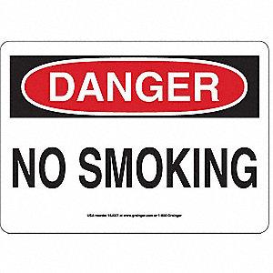 SIGN,10X14,DANGER NO SMOKING, A.