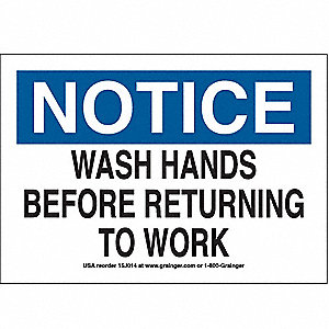 SIGN,7X10,WASH HANDS BEFORE RETURNI