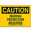 SIGN,7X10,HEARING PROTECTION REQUIR