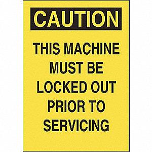 SIGN,5X3.5,THIS MACHINEMUST BE LOCK