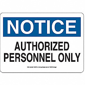 SIGN,10X14,NOTICEAUTHORIZED PERSONN