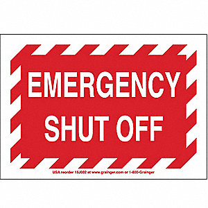 SIGN,7X10,,EMERGENCY SHUT OFF, S.