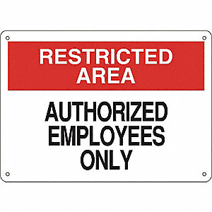 SIGN,10X14,AUTHORIZED EMPLOYEES ONL
