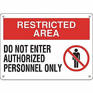 SIGN,10X14,DO NOT ENTER AUTHORIZED,