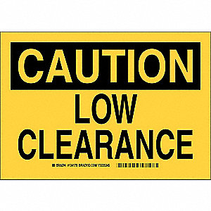 "Overhead Clearance, Caution, Aluminum, 7"" x 10"", Not Retroreflective"