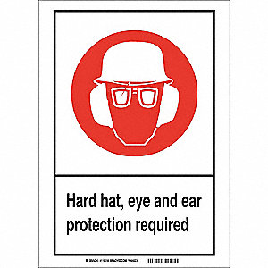 "Personal Protection, No Header, Vinyl, 14"" x 10"", Adhesive Surface, Not Retroreflective"