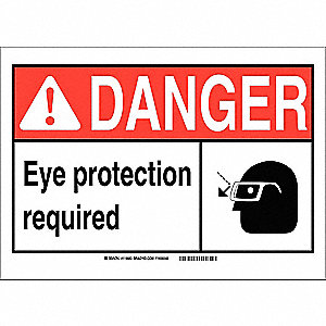 "Personal Protection, Danger, Polyester, 5"" x 7"", Adhesive Surface, Not Retroreflective"