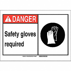 "Personal Protection, Danger, Polyester, 7"" x 10"", Adhesive Surface, Not Retroreflective"