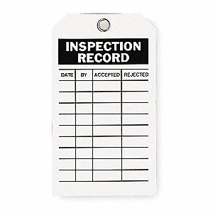 "Polyester Date By Accepted Rejected Inspection Record Tag, 7"" Height, 4"" Width"