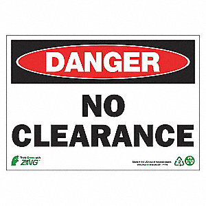 SIGN DANGER NO CLEARANCE 7X10 AL