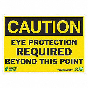 SIGN CAUTION EYE PROTECTION 7X10 AL
