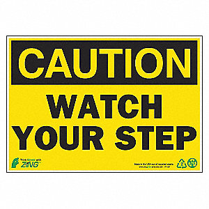 SIGN CAUTION WATCH STEP 7X10 AL