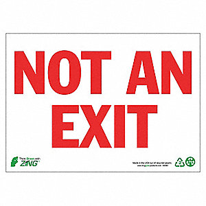SIGN NOT AN EXIT 10X14 AL