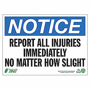 SIGN NOTICE REPORT INJURIE 10X14 AL