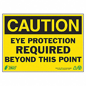 SIGN CAUTION EYE PROTECT 10X14 AL