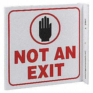L SIGN NOT AN EXIT 7X7 PL