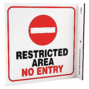 L SIGN RESTRICTED AREA 7X7 PL