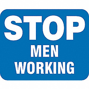 Sign,Men Working,Non-Reflective,15 x 12