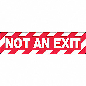 Floor Sign,Not An Exit,6 x 24 In.