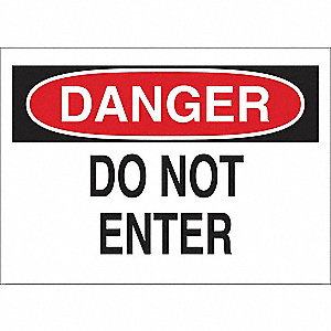 SIGN DANGER NO ENTER 7X10 PL