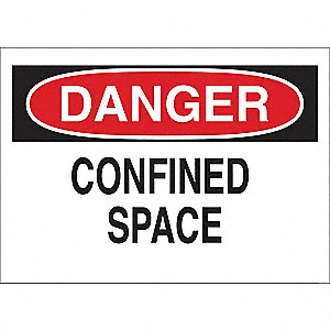 SIGN DANGER CONFINED SPACE 7X10 SS