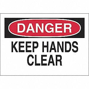 SIGN DANGER HAND CLEAR 7X10 SS