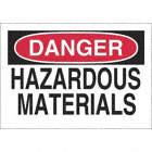 SIGN DANGER HAZ MATERIAL 10X14 SS