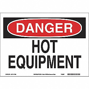 SIGN DANGER HOT 10X14 PL
