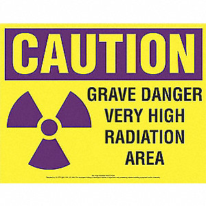 Caution Sign,Very High Radiation Area