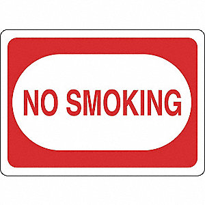 "No Smoking, No Header, Vinyl, 5"" x 7"", Adhesive Surface"