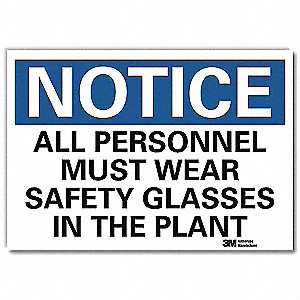 "Personal Protection, Notice, Vinyl, 5"" x 7"", Adhesive Surface, Engineer"