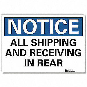 "Shipping and Receiving, Notice, Vinyl, 5"" x 7"", Adhesive Surface, Engineer"