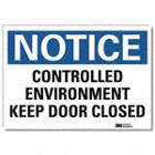 Notice: Controlled Environment Keep Door Closed Signs