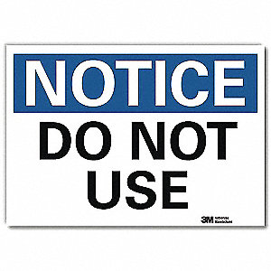 "Facility, Notice, Vinyl, 5"" x 7"", Adhesive Surface, Engineer"