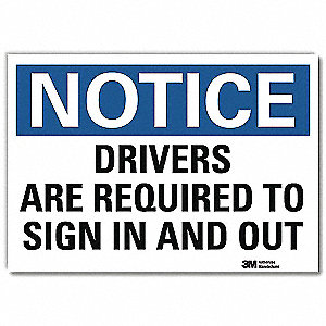 "Text Drivers are Required to Sign In and Out, Vinyl Notice Sign, Height 10"", Width 14"""