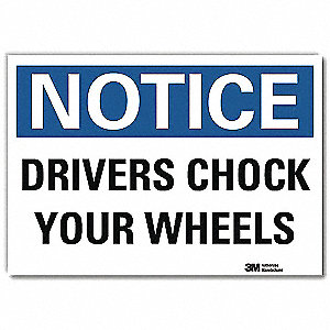 "Chock Wheels, Notice, Vinyl, 10"" x 14"", Adhesive Surface, Engineer"