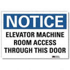 Notice: Elevator Machine Room Access Through This Door Signs